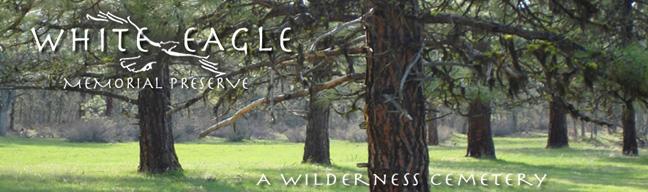 White Eagle Memorial Preserve, Goldendale Washington - natural cemetery